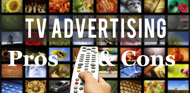 Pros & Cons Of TV Advertising Nowadays